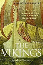 A Brief History of the Vikings by Jonathan…