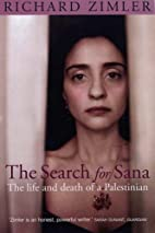 The Search for Sana: The Life and Death of a…
