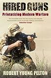 Pelton, Robert Young: Hired Guns