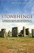 A Brief History of Stonehenge (Brief…