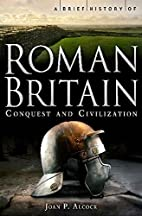 Brief History of Roman Britain (Brief…