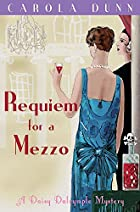 Requiem for a Mezzo by Carola Dunn