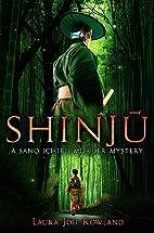 Shinju (Sano Ichiro) by Laura Joh Rowland