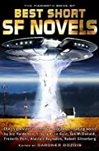 The Mammoth Book of the Best Short SF Novels…