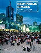 New Public Spaces by Sarah Gaventa