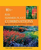 Lord, Tony: RHS Summer Plant Combinations: Through the Year