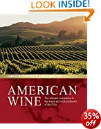 American Wine: The ultimate companion to the wines and wine producers of the USA