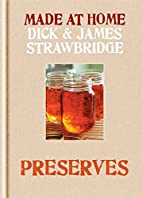 Preserving (Made At Home) by Dick…