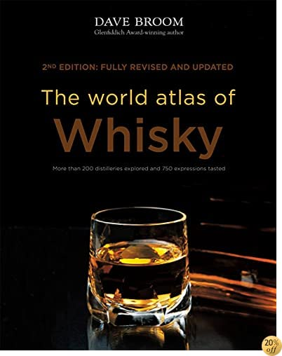 TThe World Atlas of Whisky: New Edition