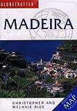 Rice, Melanie: Madeira (Globetrotter Travel Pack)