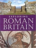 Midgley, Andrew: Exploring Roman Britain