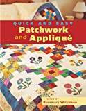 Wilkinson, Rosemary: Quick and Easy Patchwork and Applique