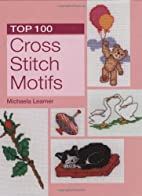 Top 100 Cross Stitch Motifs by Michaela…