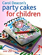 Party Cakes for Children: Over 20 Fun Cakes…