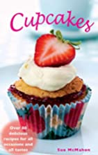 Cupcakes: Over 80 Delicious Recipes for All…