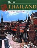 Hoskin, John: This is Thailand