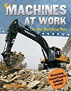 Machines at Work On the Building Site (QED…