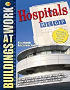 Buildings At Work: Hospitals (QED Buildings…
