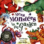Mess Monsters in the Garden (Books for Life)…