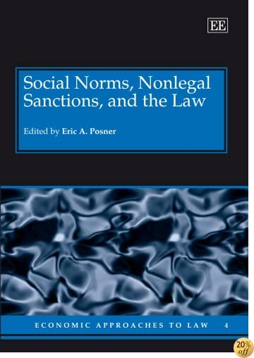 Social Norms, Nonlegal Sanctions, and the Law (Economic Approaches to Law)