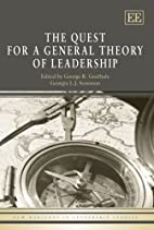 A Quest for a General Theory of Leadership…