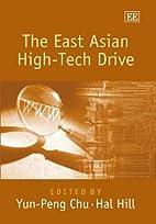 The East Asian High-Tech Drive by Yun-Peng…