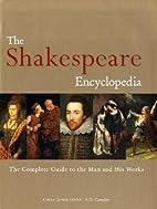 Shakespeare Encyclopedia by Tony Cousins