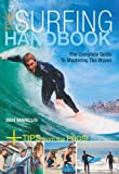 Marcus, Ben: The Surfing Handbook: The Complete Guide to Mastering Waves