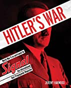 Hitler's War by Jeremy Harwood
