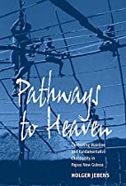 Pathways to Heaven: Contesting Mainline and…