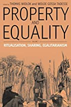 Property and Equality: Volume I:…
