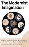 Warren Breckman: The Modernist Imagination: Intellectual History and Critical Theory