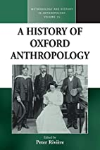A history of Oxford anthropology by Peter…