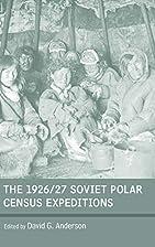 The 1926/27 Soviet polar census expeditions…