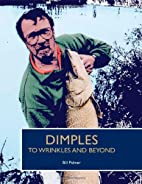 Dimples to Wrinkles and Beyond by Bill…