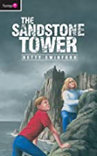 The Sandstone Tower by Betty Swinford