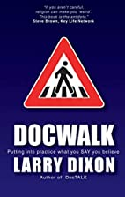 Doc Walk: Putting into practice what you SAY…