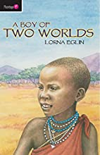 A Boy of Two Worlds (Flamingo Fiction 9-13s)…