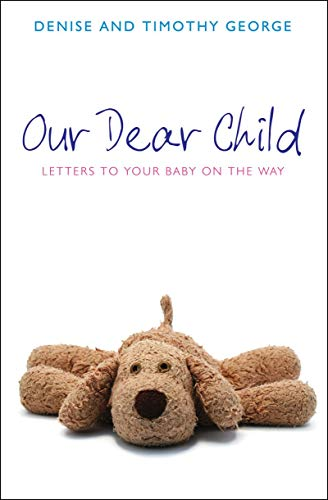 our-dear-child-letters-to-your-baby-on-the-way-daily-readings