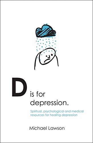 d-is-for-depression-spiritual-psychological-and-medical-sources-for-healing-depression