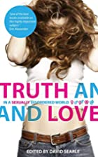 Truth and Love by David Searle