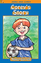 Corey's Story (Anna and Corey) by Gorrell…