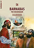 Barnabas: The Encourager (Biblewise) by…