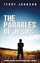 The Parables of Jesus: Entering, Growing,…