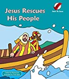 Jesus Rescues His People (Sent to Save) by…