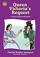 Queen Victoria's Request (Story Time) by…