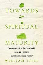 Towards Spiritual Maturity: Overcoming Evil…