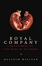 Royal Company: A Devotional on the Song of…