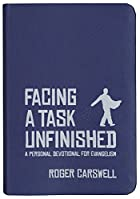Facing a Task Unfinished: A personal…