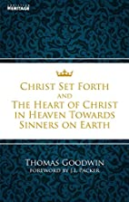 Christ Set Forth and the Heart of Christ in…